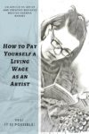 Paying Yourself a Living Wage as an Artist